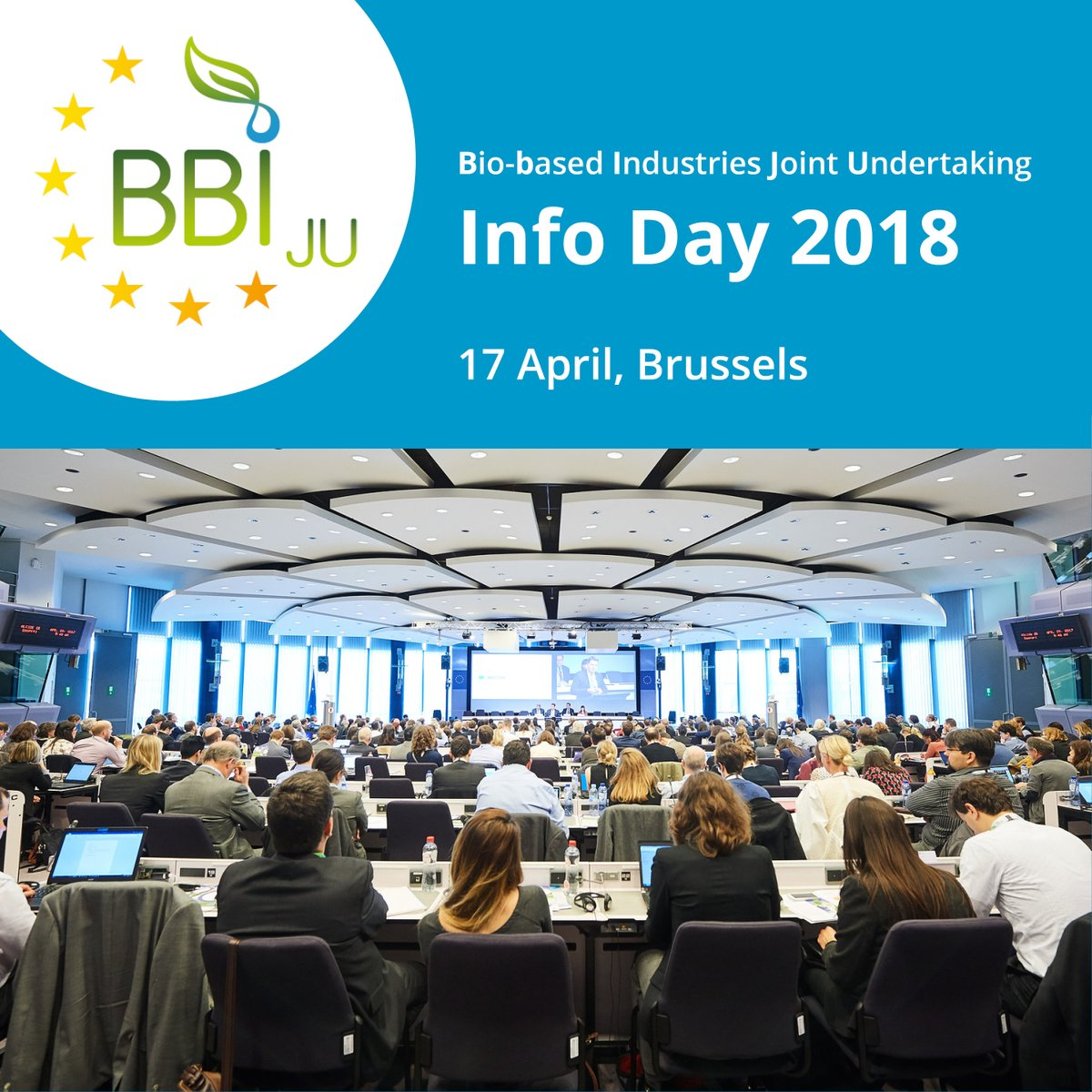 Jan 2018 – Bio-based Industries Joint Undertaking Info Day (17 April 2018 in Brussels)