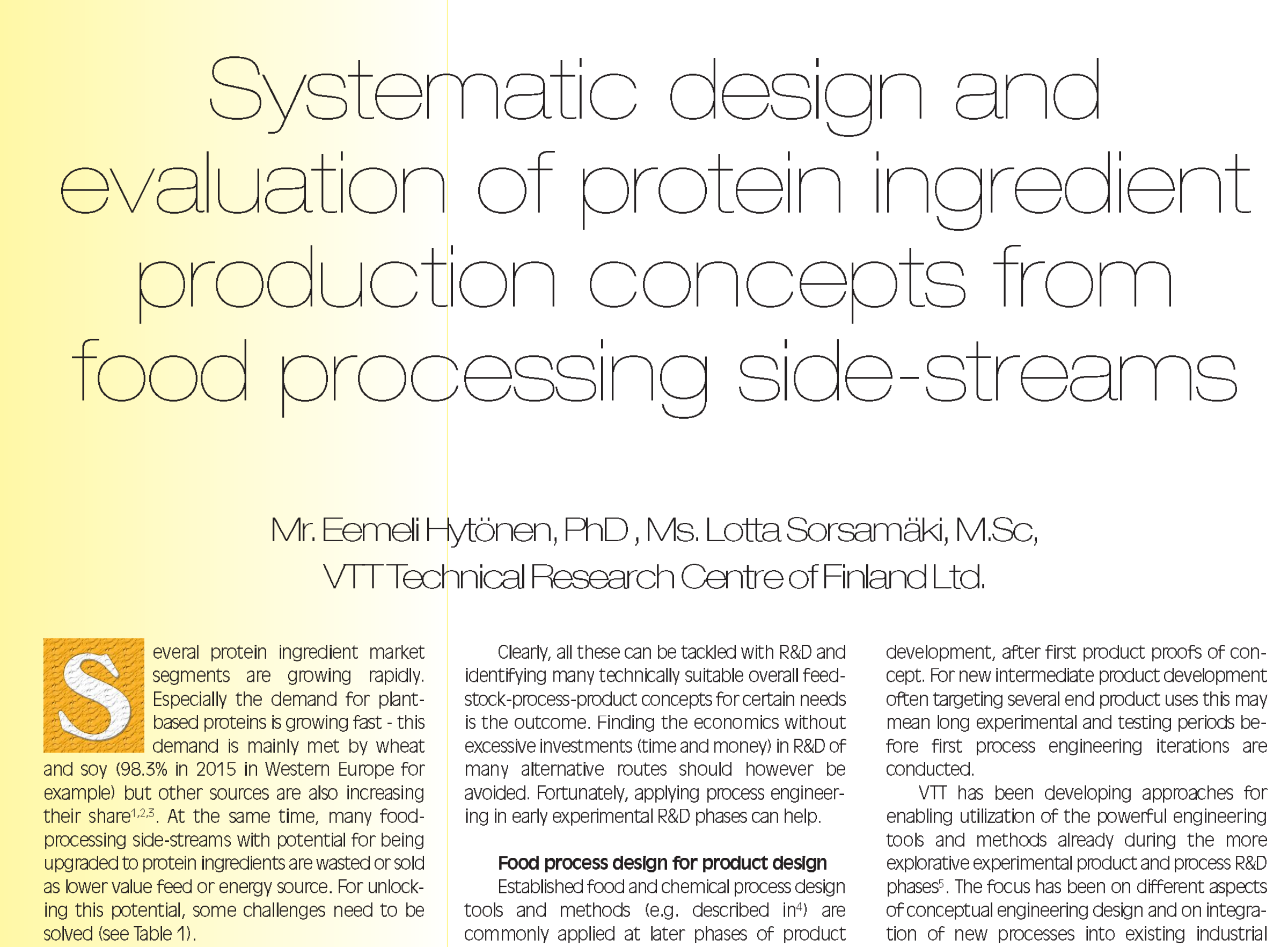 Aug 2018 – Great Article Of VTT In Innovations In Food Technology On Systematic Design And Evaluation Of Protein Ingredient Production Concepts